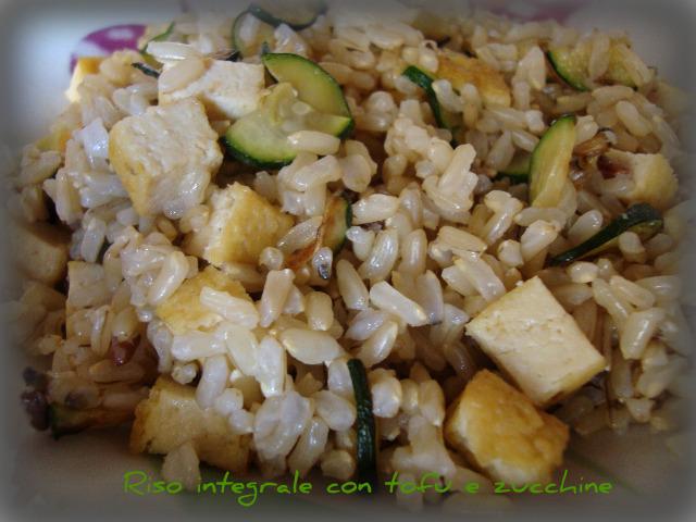Riso integrale con tofu e zucchine vegan blog ricette - Cucinare il tofu ...
